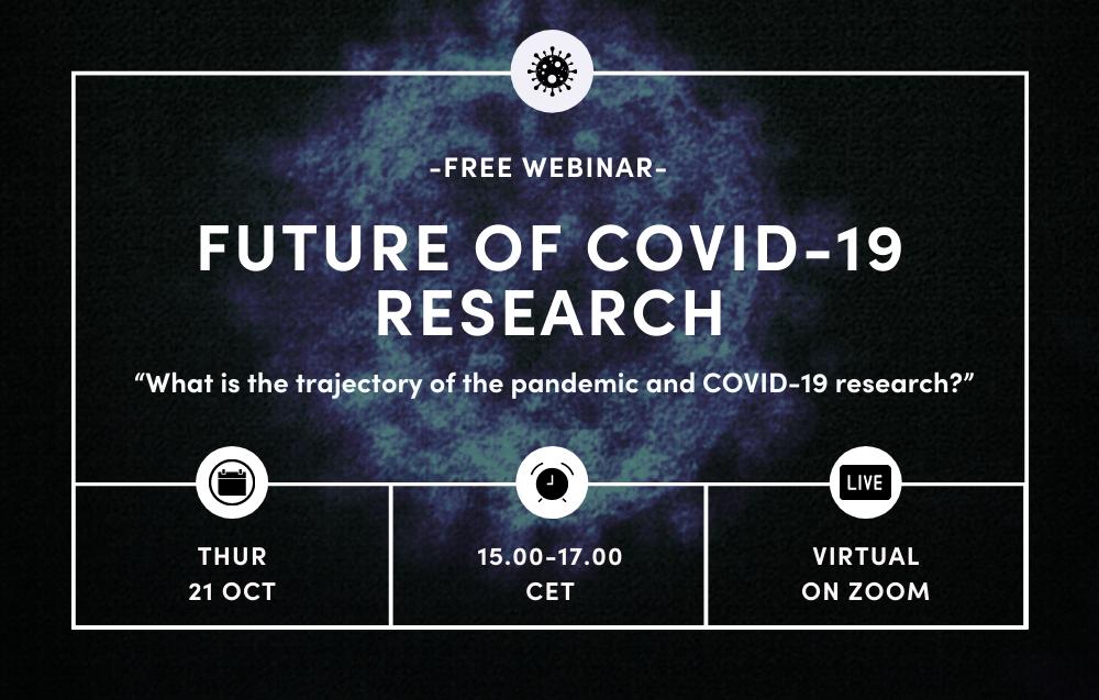 Webinar: Future of COVID-19 Research